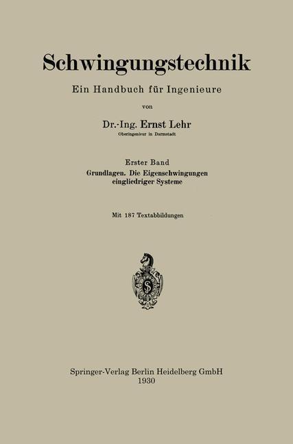 Schwingungstechnik. Ein Handbuch fur Ingenieure...