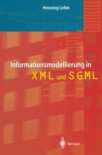 Informationsmodellierung in XML und SGML als eB...