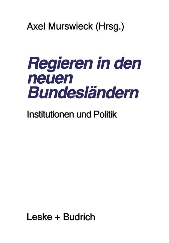 Regieren in den neuen Bundeslandern als eBook D...