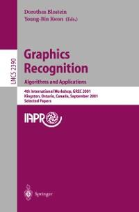 Graphics Recognition. Algorithms and Applicatio...