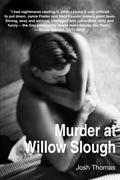 Murder at Willow Slough