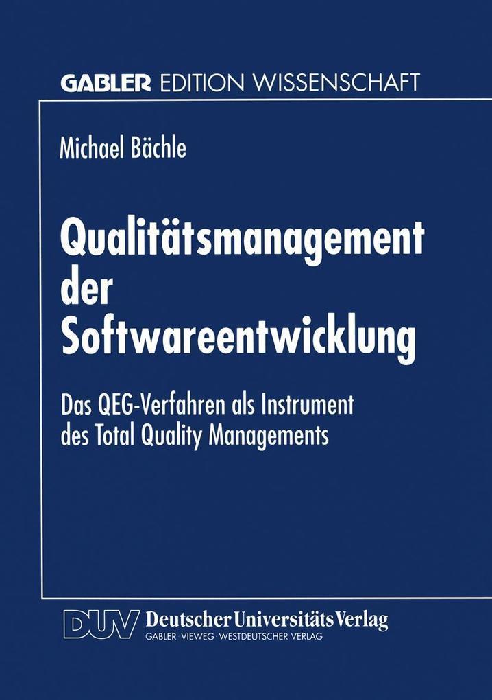 Qualitatsmanagement der Softwareentwicklung als...