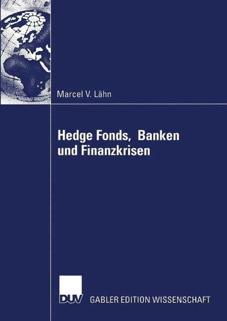 Hedge Fonds, Banken und Finanzkrisen als eBook ...