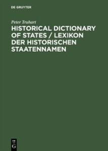 Historical Dictionary of States / Lexikon der h...