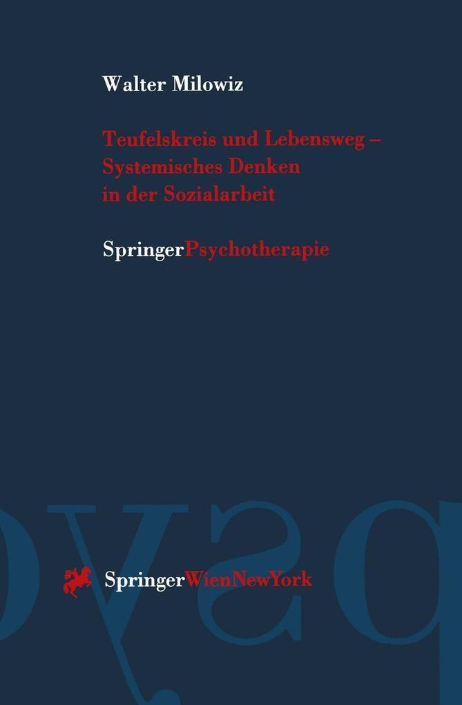 Teufelskreis und Lebensweg - Systemisches Denke...