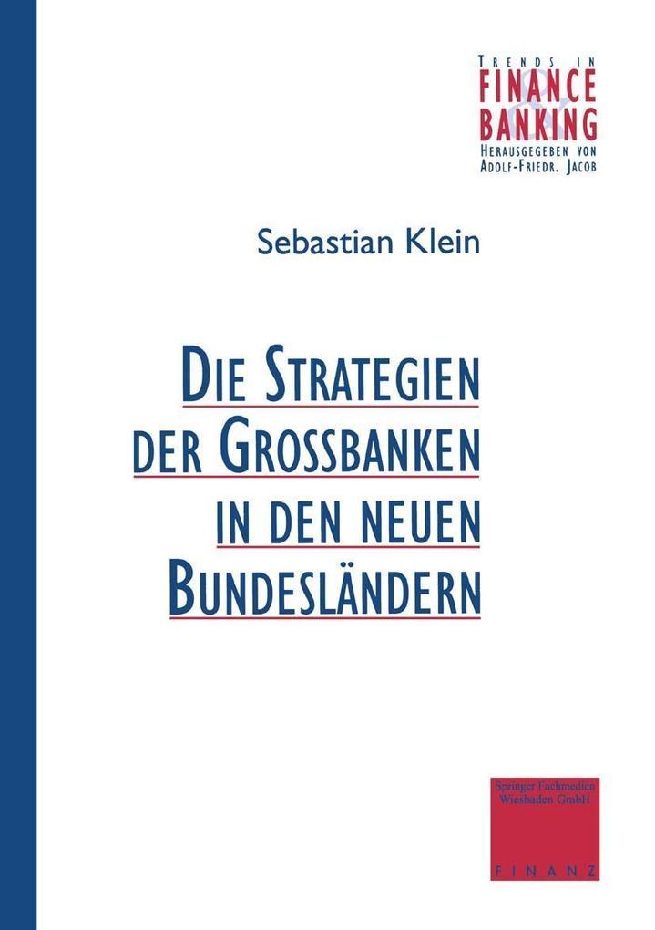 Strategien der Grobanken in den neuen Bundeslan...