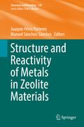 Structure and Reactivity of Metals in Zeolite Materials
