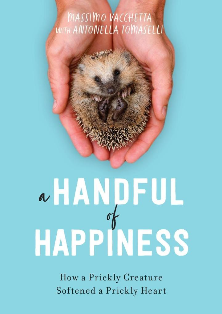 A Handful of Happiness als eBook Download von M...