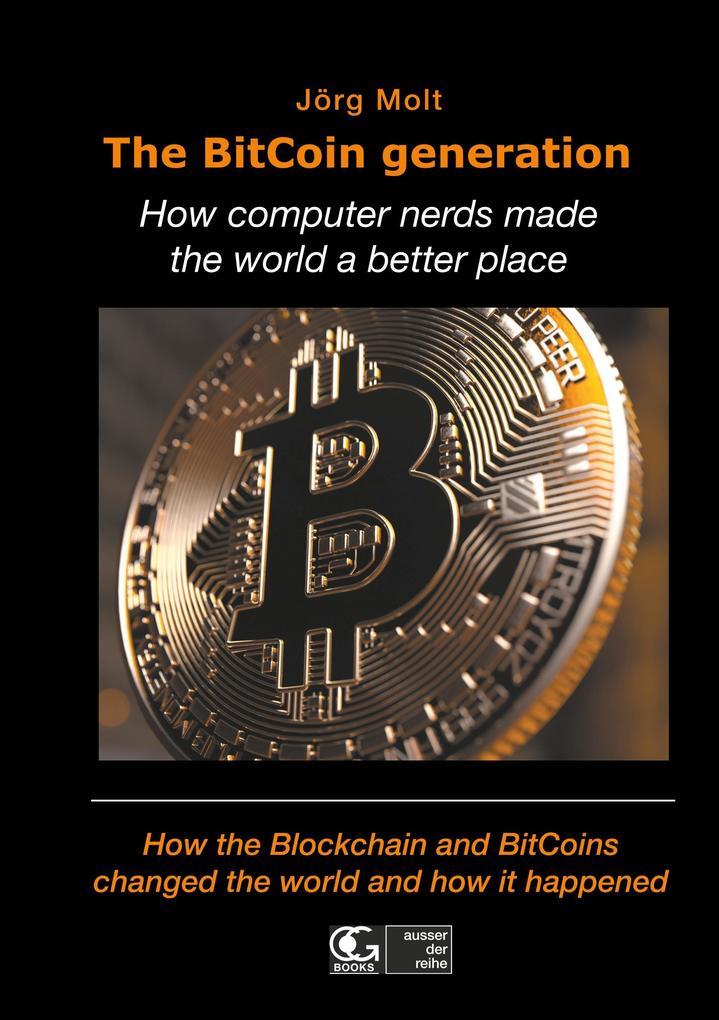 The BitCoin generation als Buch von Jörg Molt, ...