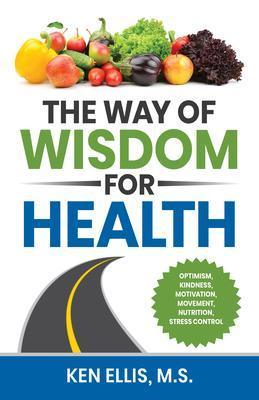 The Way of Wisdom for Health als eBook Download...