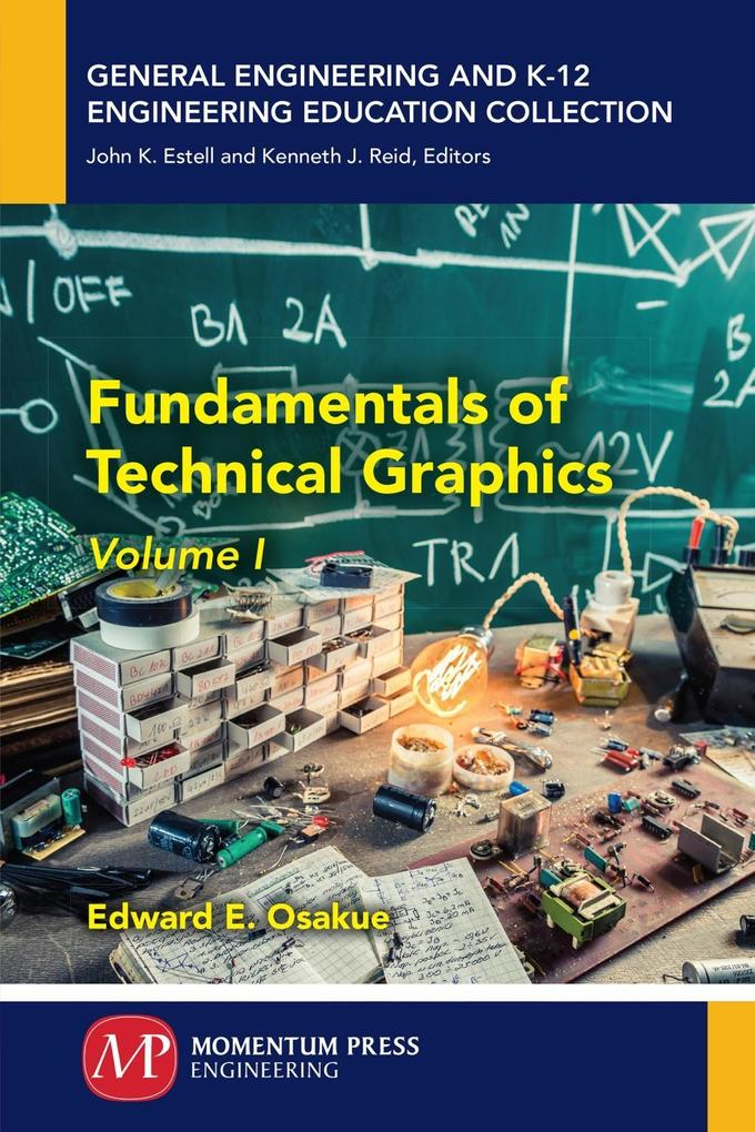 Fundamentals of Technical Graphics, Volume I al...