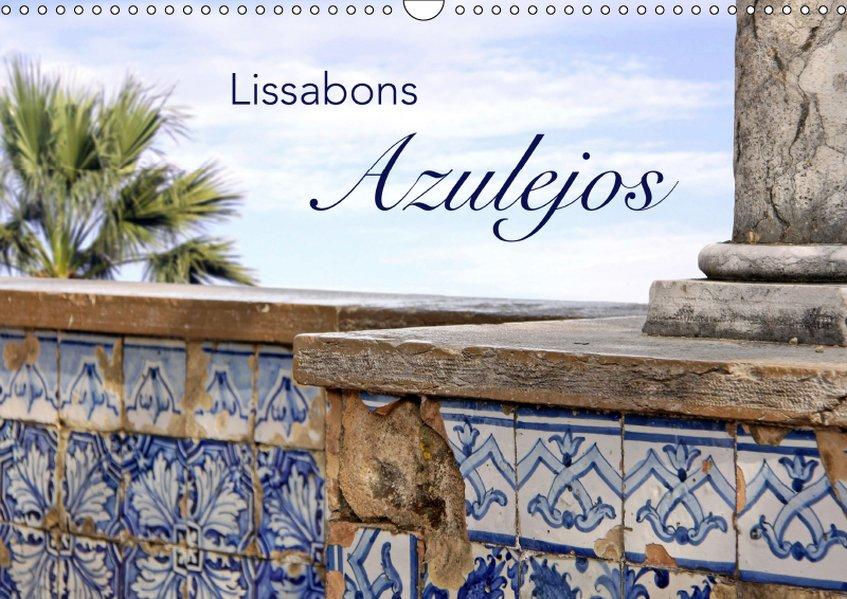 Lissabons Azulejos (Wandkalender 2019 DIN A3 quer)