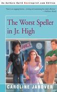 The Worst Speller in Jr. High