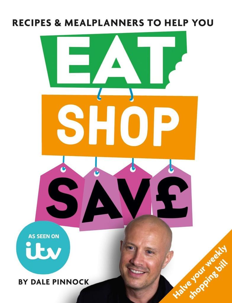 Eat Shop Save als eBook Download von Dale Pinnock