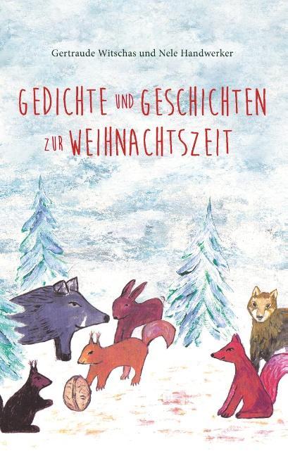 Gedichte und Geschichten zur Weihnachtszeit als Buch