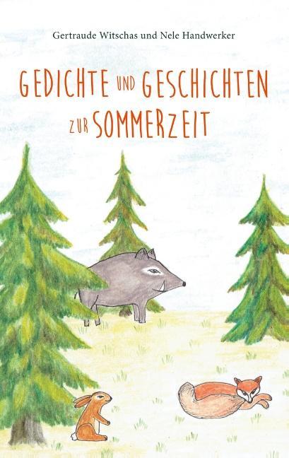 Gedichte und Geschichten zur Sommerzeit als Buch