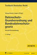Datenschutz-Grundverordnung und Bundesdatenschutzgesetz