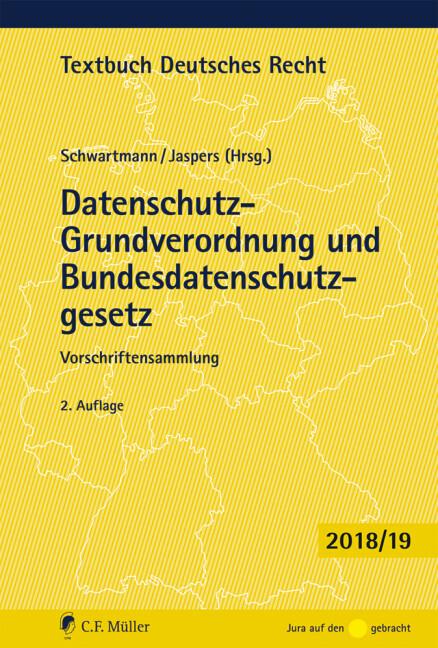 Datenschutz-Grundverordnung und Bundesdatenschutzgesetz als Buch
