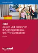 RiRe - Risiken und Ressourcen in Gesundheitsdienst und Wohlfahrtspflege Band 3
