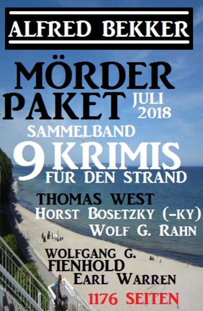 Mörder-Paket Juli 2018: Sammelband 9 Krimis für den Strand als eBook