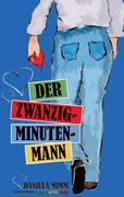 Der Zwanzig-Minuten-Mann