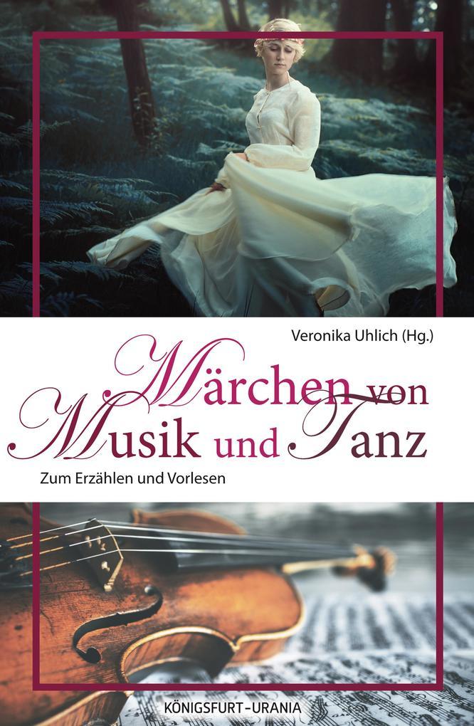 Märchen von Musik und Tanz als eBook Download von