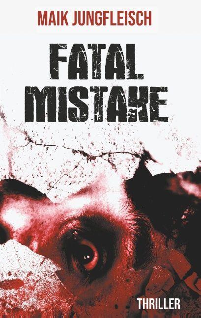 Fatal Mistake als Buch