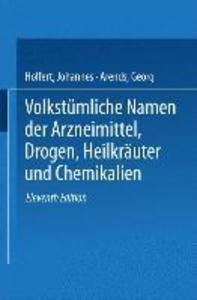 Volkstumliche Namen der Arzneimittel, Drogen, H...