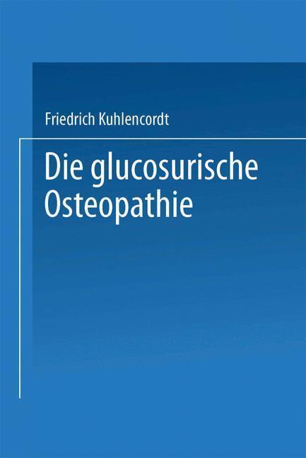 XI. Die glucosurische Osteopathie als eBook Dow...