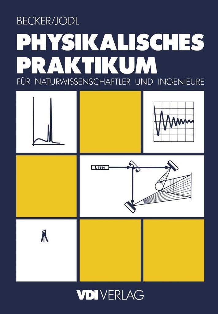 Physikalisches Praktikum fur Naturwissenschaftl...