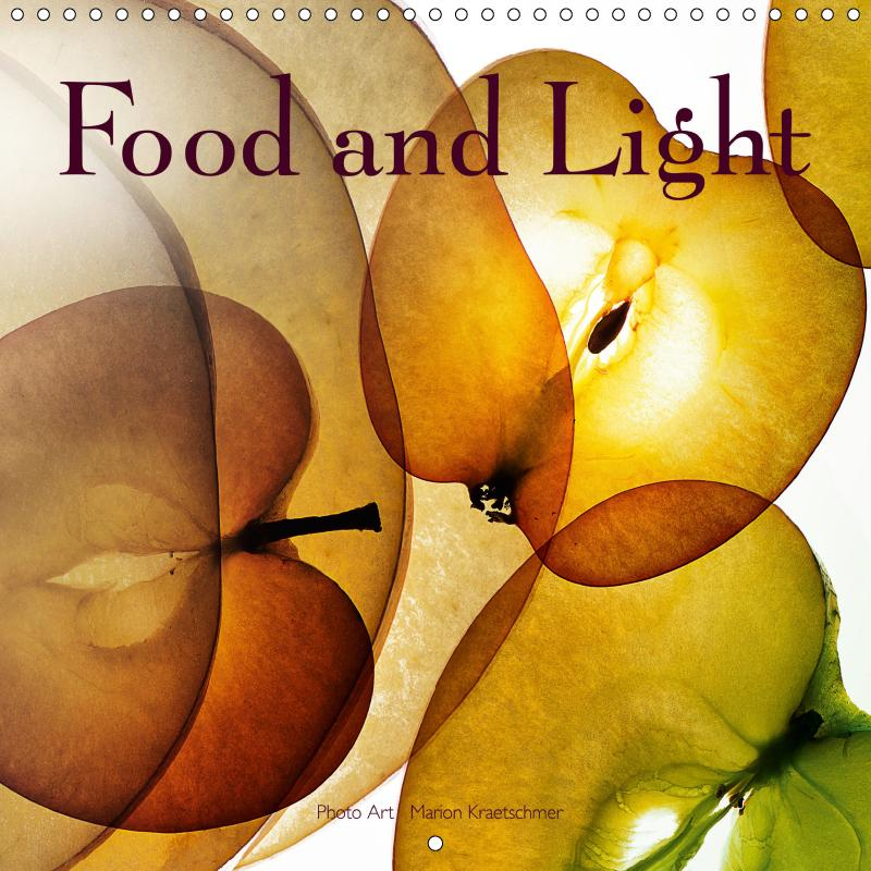 Food and Light (Wall Calendar 2019 300 ´300 mm ...