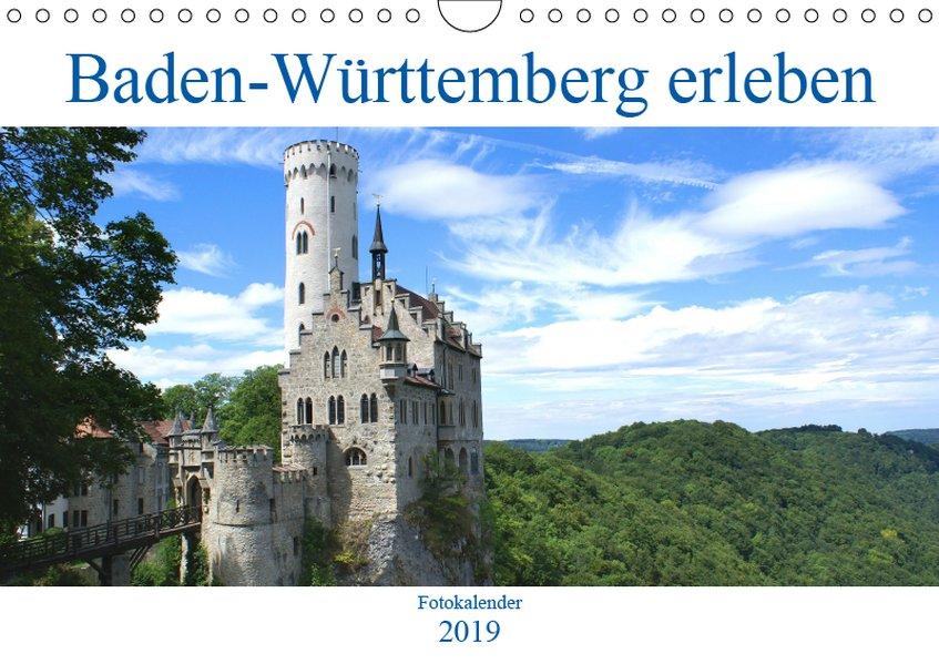 Baden-Württemberg erleben (Wandkalender 2019 DI...