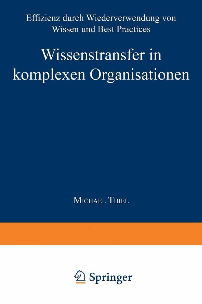 Wissenstransfer in komplexen Organisationen als...