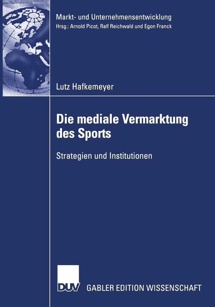 Die mediale Vermarktung des Sports als eBook Do...