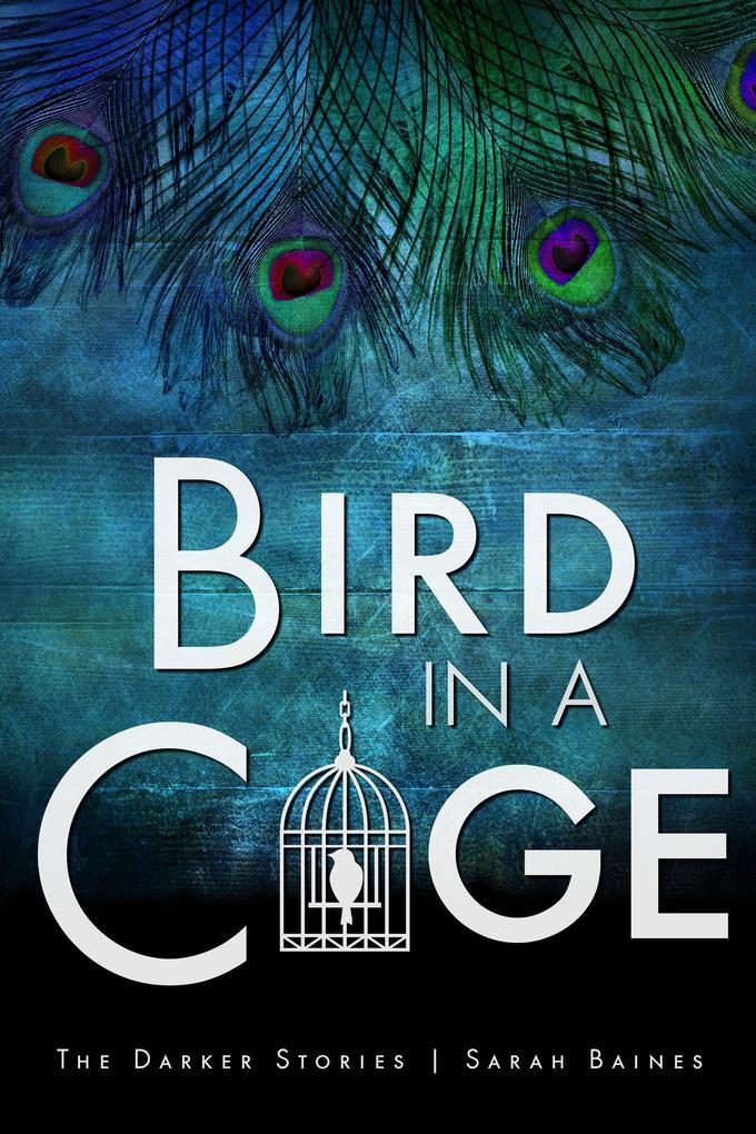 Bird in a Cage als eBook