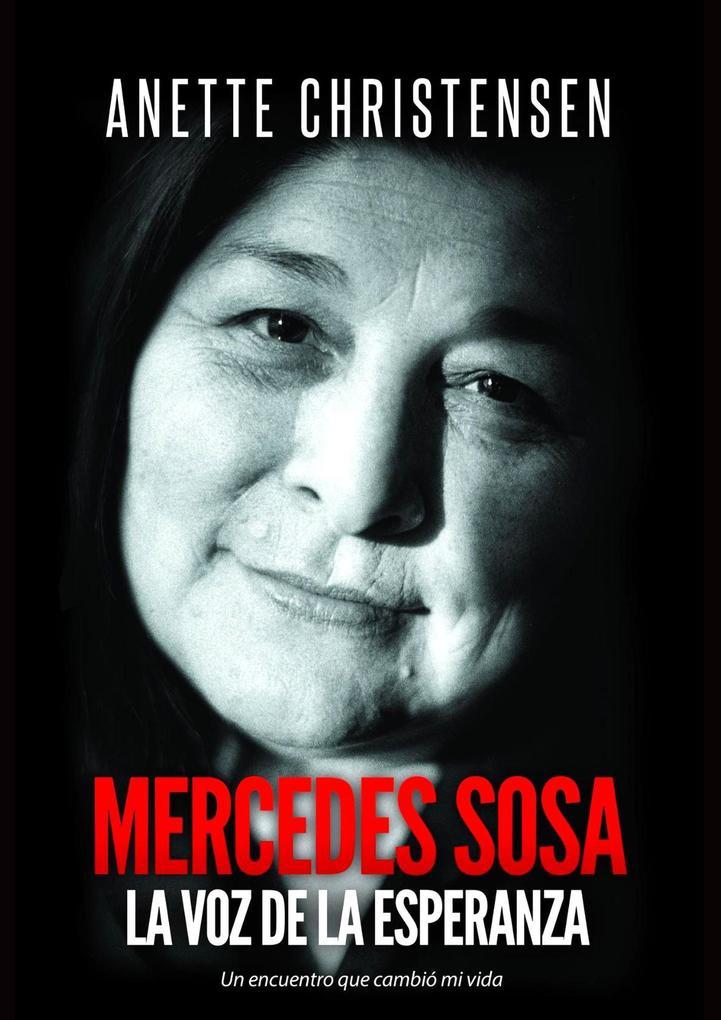 Mercedes Sosa La Voz de la Esperanza als eBook