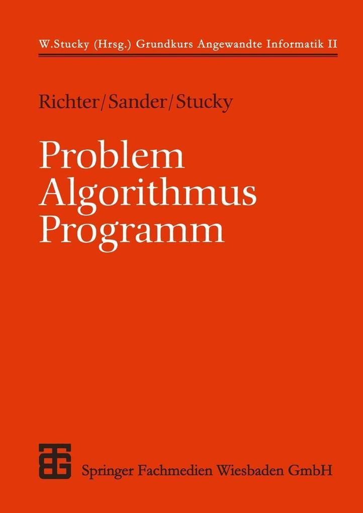 Problem - Algorithmus - Programm als eBook Down...