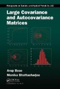 Large Covariance and Autocovariance Matrices als Buch (gebunden)