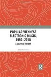 Popular Viennese Electronic Music, 1990-2015 als Buch (gebunden)