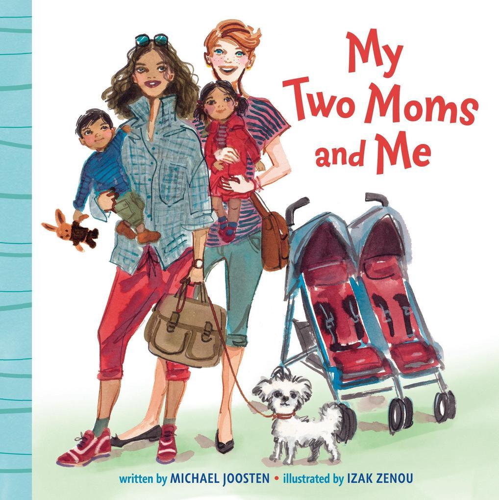 My Two Moms and Me als Buch (kartoniert)