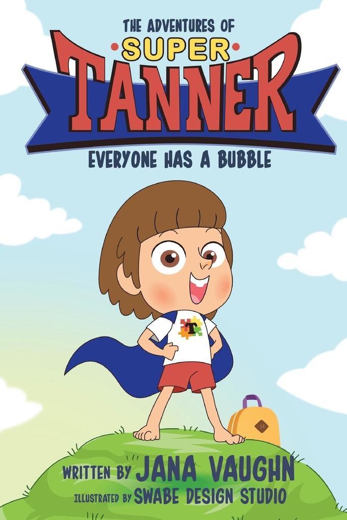 The Adventures Of Super Tanner als Taschenbuch