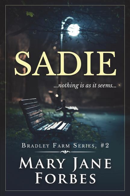 Sadie: ... Nothing Is as It Seems als Taschenbuch