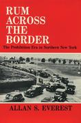 Rum Across the Border: The Prohibition Era in Northern New York