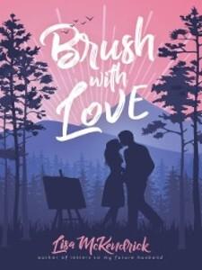 Brush with Love als eBook Download von Lisa McK...