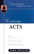 Exploring Acts-H: An Expository Commentary