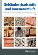 Regelungen zu Bauprodukten, Schadstoff-/Schimmelsanierung, Nationaler Asbestdialog