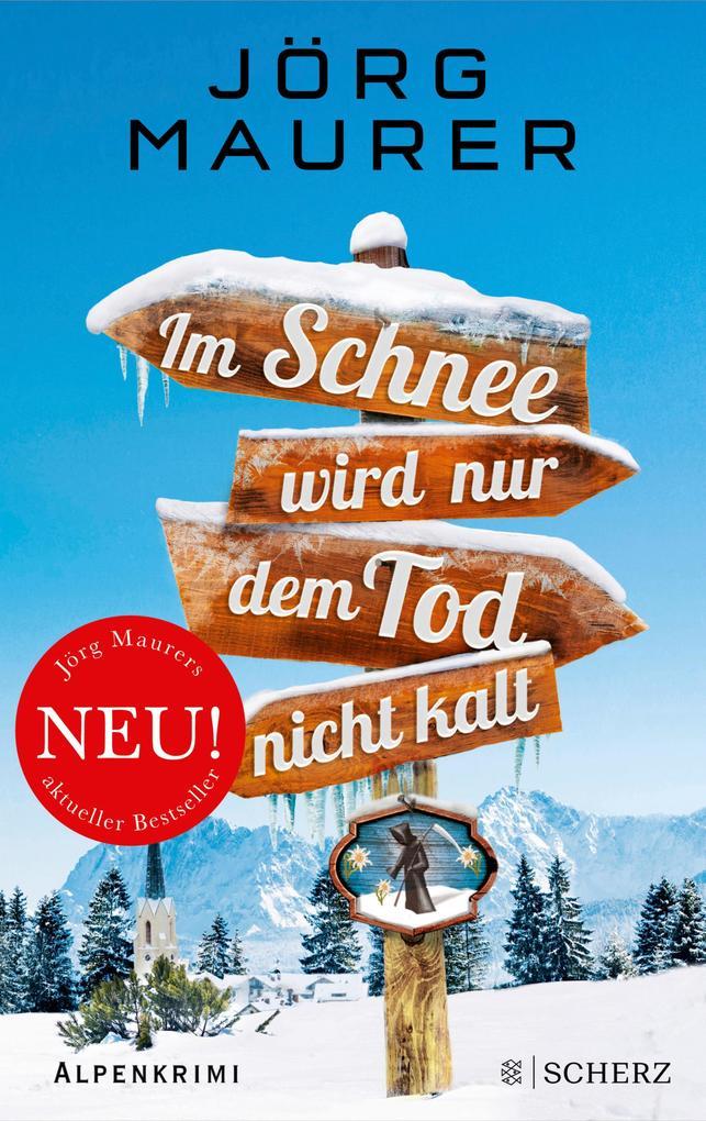 Im Schnee wird nur dem Tod nicht kalt als eBook