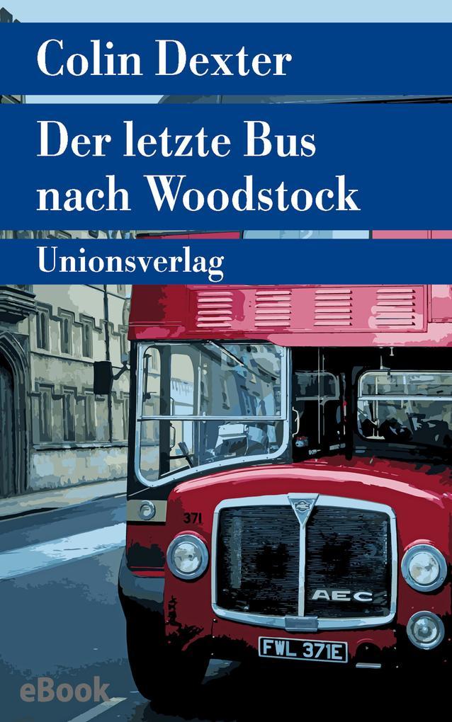 Der letzte Bus nach Woodstock als eBook