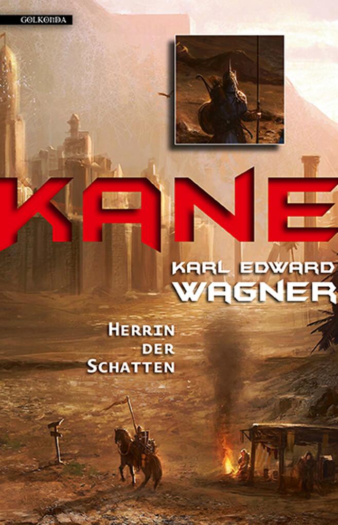 Kane 3: Herrin der Schatten als eBook