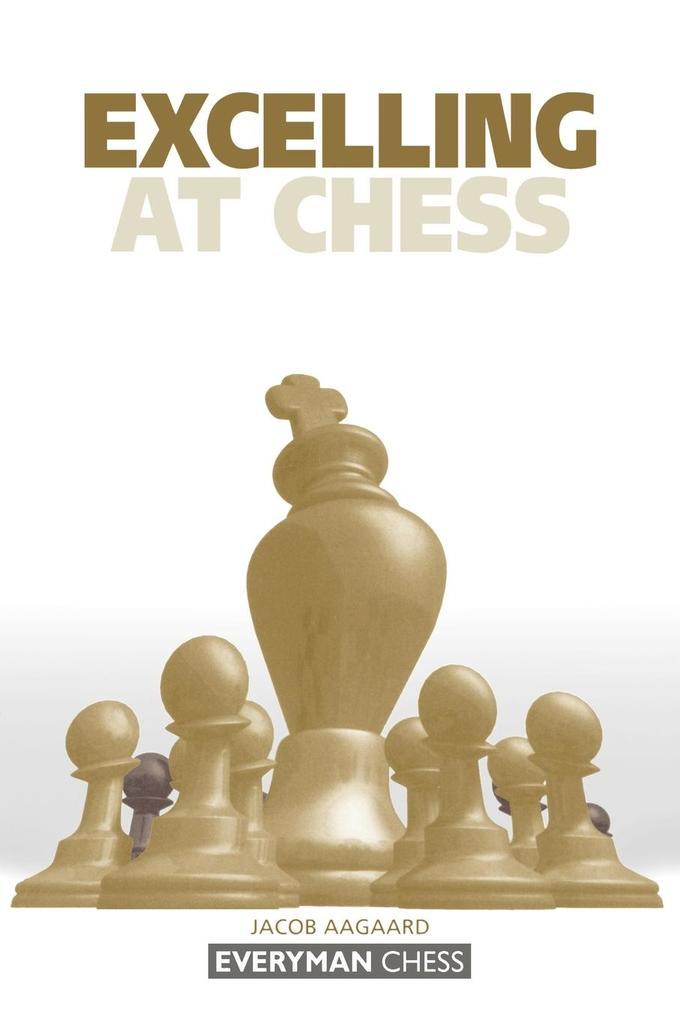 Excelling at Chess als Taschenbuch von Grandmas...